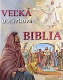 Veľká obrázková Biblia