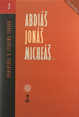 Abdiáš, Jonáš, Micheáš