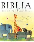 Biblia pre malých kamarátov