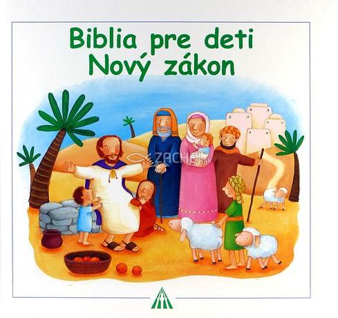 Biblia pre deti - Nový zákon