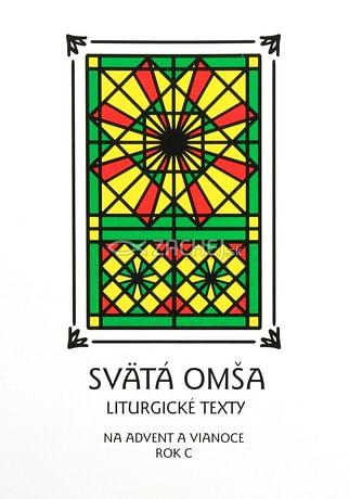 Svätá Omša (advent a Vianoce - rok C)