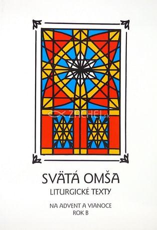 Svätá Omša (advent a Vianoce - rok B)