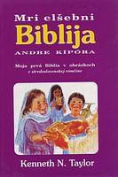 Mri elšebni Biblia andre kípóra