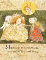 Pozdrav: Anjeličku môj strážničku opatruj môjho starkého... - s textom