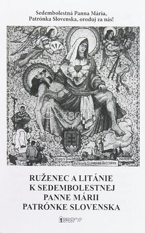 Ruženec a Litánie k Sedembolestnej Panne Márii