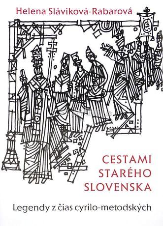 Cestami starého Slovenska