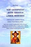 Náš letopočet, Ježíš Kristus a král Herodes