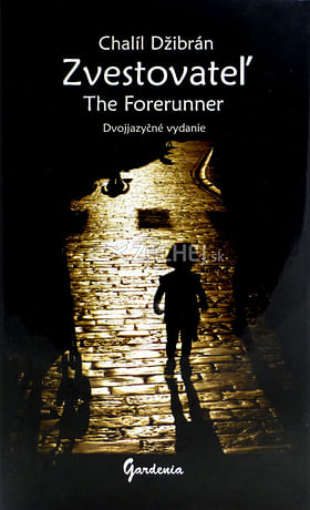 Zvestovateľ (The Forerunner)