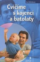 Cvičíme s kojenci a batolaty