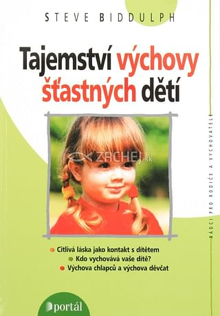 Tajemství výchovy šťastných dětí