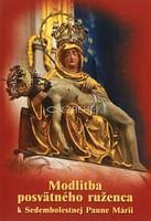 Modlitba posvätného ruženca k Sedembolestnej Panne Márii