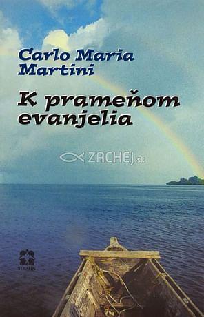K prameňom evanjelia