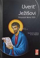 Uveriť Ježišovi