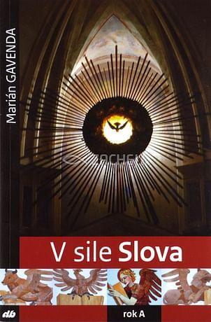 """V sile Slova (rok """"A"""")"""
