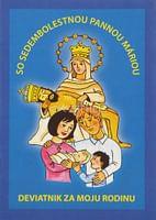 Deviatnik za moju rodinu so Sedembolestnou Pannou Máriou