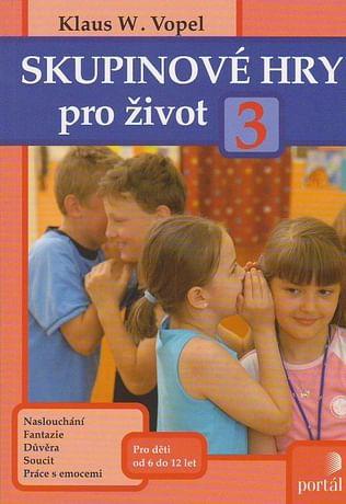Skupinové hry pro život 3.