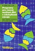 Programy pro rozvoj myšlení dětí s odchylkami vývoje