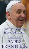 Takto koná on: Pápež František