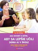 Ako hovoriť s deťmi, aby sa lepšie učili (2. vydanie)