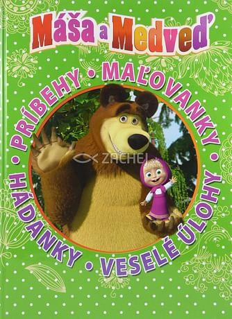 Máša a Medveď: príbehy, maľovánky, hádanky, veselé úlohy