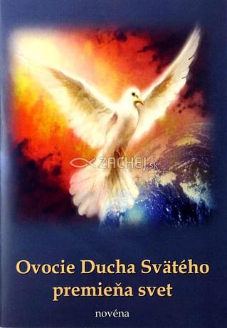 Ovocie Ducha Svätého premieňa svet