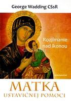 Matka ustavičnej pomoci - Rozjímanie nad ikonou