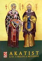 Akatist k sv. Cyrilovi a Metodovi