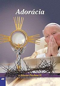 Adorácia s Jánom Pavlom II.