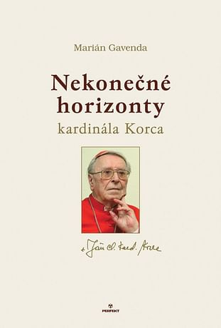 Nekonečné horizonty kardinála Korca