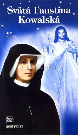 Svätá Faustína Kowalská