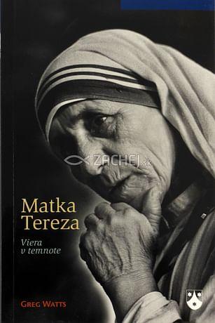 Matka Tereza - Viera v temnote
