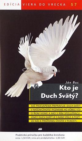Kto je Duch Svätý? - 57/2005