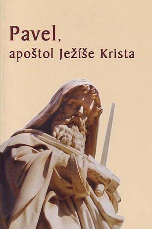 Pavel, apoštol Ježíše Krista
