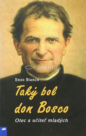 Taký bol don Bosco