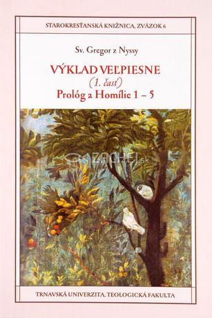 Výklad Veľpiesne (1. časť) Prológ a Homílie 1 - 5