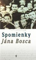 Spomienky Jána Bosca
