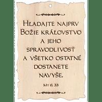 Citát na dreve: Hľadajte najprv Božie...