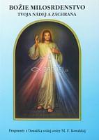 Božie milosrdenstvo - Tvoja nádej a záchrana