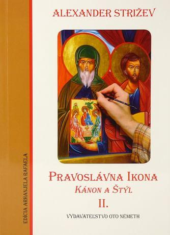 Pravoslávna ikona - Kánon a Štýl II.