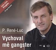 CD: Vychoval mě gangster (mp3)