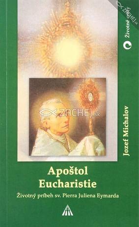 Apoštol Eucharistie