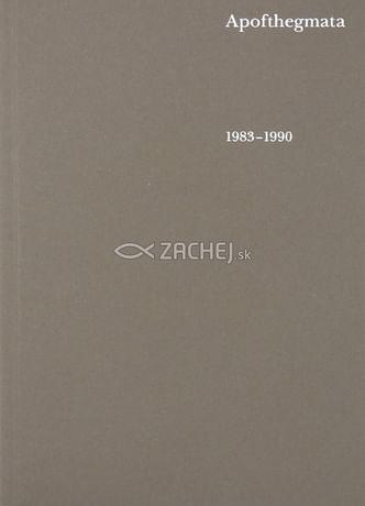 Apofthegmata 1983 - 1990