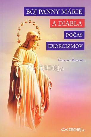 Boj Panny Márie a diabla počas exorcizmov