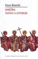 Kněžím: Slovo a liturgie