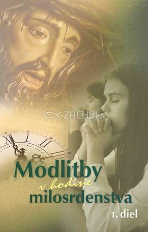 Modlitby v hodine milosrdenstva (1.diel)