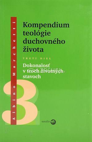 Kompendium teológie duchovného života 3