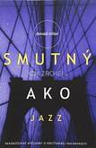 Smutný ako jazz