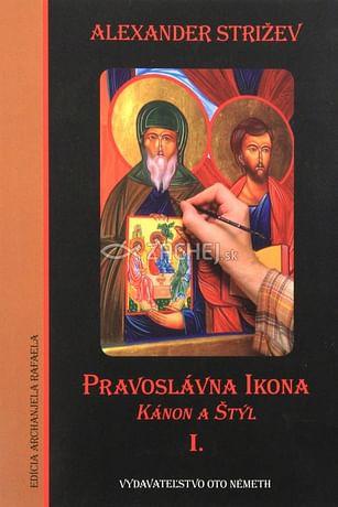 Pravoslávna Ikona - Kánon a štýl I.