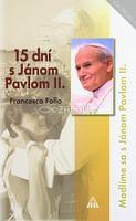 15 dní s Jánom Pavlom II.