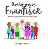 Drahý pápež František